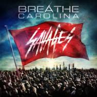 【輸入盤】Savages[BreatheCarolina]