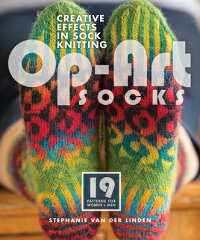 Op-ArtSocks:CreativeEffectsinSockKnitting[StephanieVanDerLinden]