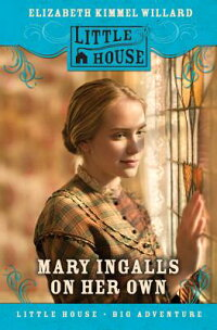 Mary_Ingalls_on_Her_Own