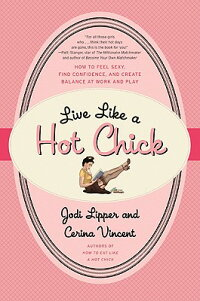 Live_Like_a_Hot_Chick:_How_to