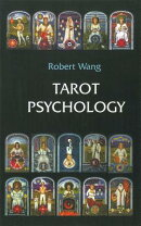 Tarot Psychology Book: Volume I of the Jungian Tarot Trilogy
