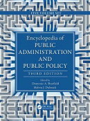 Encyclopedia of Public Administration and Public Policy, Third Edition - 5 Volume Set (Print)