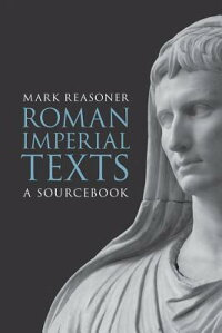 RomanImperialTexts:ASourcebook[MarkReasoner]