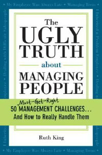 The_Ugly_Truth_about_Managing