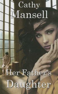 HerFather'sDaughter[CathyMansell]