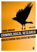 Criminological Research: Understanding Qualitative Methods
