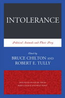 Intolerance: Political Animals and Their Prey