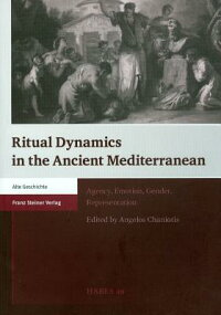 RitualDynamicsintheAncientMediterranean:Agency,Emotion,Gender,Representation