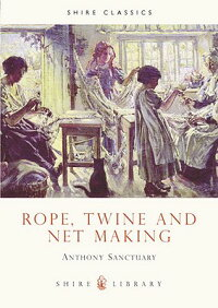 Rope,_Twine_and_Net_Making
