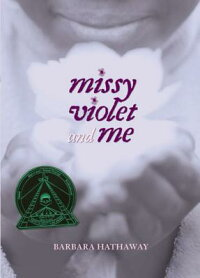 Missy_Violet_and_Me