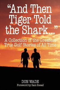 And_Then_Tiger_Told_the_Shark