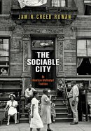 The Sociable City: An American Intellectual Tradition