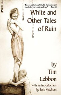 White_and_Other_Tales_of_Ruin