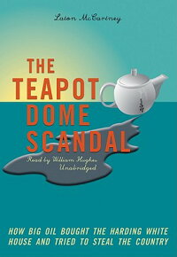 The_Teapot_Dome_Scandal:_How_B