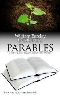 Insights:Parables:WhattheBibleTellsUsaboutJesus'Miracles