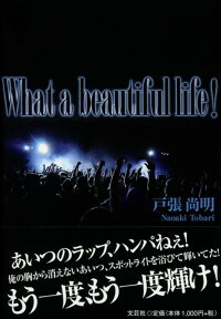 Whatabeautifullife!