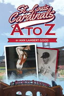 St. Louis Cardinals A to Z