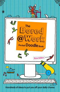 DoodleBook:BoredatWorkPocketEdition[RoseAdders]
