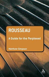 Rousseau:_A_Guide_for_the_Perp