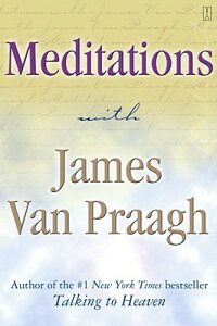 Meditations_with_James_Van_Pra