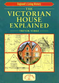 The_Victorian_House_Explained