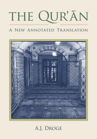 TheQur'an:ANewAnnotatedTranslation[A.J.Droge]