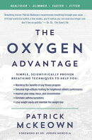 The Oxygen Advantage: Simple, Scientifically Proven Breathing Techniques to Help You Become Healthie