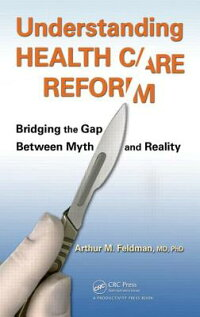 UnderstandingHealthCareReform:BridgingtheGapBetweenMythandReality