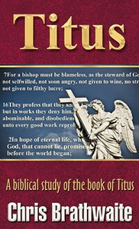 Titus:_A_Biblical_Study_of_the