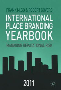 InternationalPlaceBrandingYearbook2011:ManagingReputationalRisk