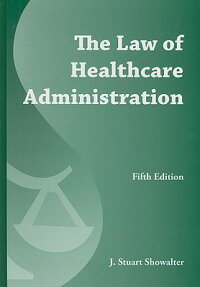 The_Law_of_Healthcare_Administ