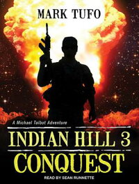 IndianHill3:Conquest[MarkTufo]