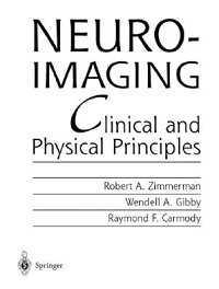 Neuroimaging:ClinicalandPhysicalPrinciples