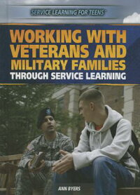 WorkingwithVeteransandMilitaryFamiliesThroughServiceLearning[AnnByers]