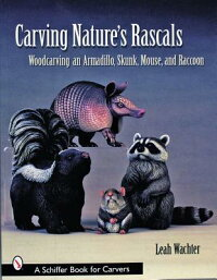CarvingNature'sRascals:WoodcarvinganArmadillo,Skunk,Mouse,andRaccoon