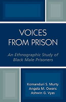 Voices from Prison: An Ethnographic Study of Black Male Prisoners