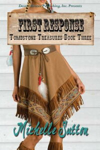 TombstoneTreasuresBookThree:FirstResponse[MichelleSutton]
