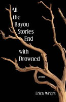 All the Bayou Stories End with Drowned