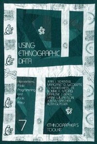 UsingEthnographicData:Interventions,PublicProgramming,andPublicPolicy
