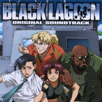 「BLACK_LAGOON」ORIGINAL_SOUNDTRACK