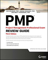 PMPProjectManagementProfessionalReviewGuide:Updatedforthe2015Exam[SeanWhitaker]