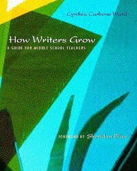 How_Writers_Grow:_A_Guide_for