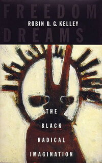 Freedom_Dreams:_The_Black_Radi