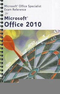 MicrosoftCertifiedApplicationSpecialistExamReferenceforMicrosoftOffice2010
