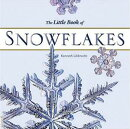 LITTLE BOOK OF SNOWFLAKES,THE(H) [洋書]