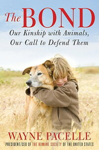 TheBond:OurKinshipwithAnimals,OurCalltoDefendThem