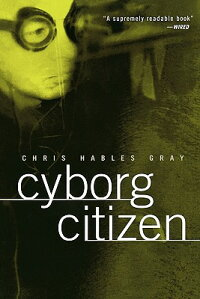 Cyborg_Citizen:_Politics_in_th