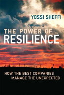 The Power of Resilience: How the Best Companies Manage the Unexpected