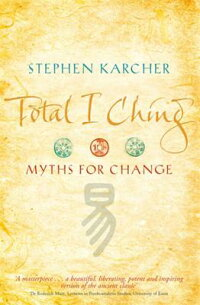 Total_I_Ching:_Myths_for_Chang