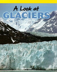 A_Look_at_Glaciers